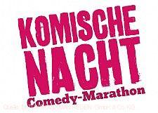 """""""Komische Nacht - Comedy-Marathon"""""""