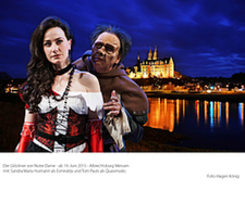 Sandra Emaria Huimann als Esmiralda und Tom Pauls als Quasimodo 2015